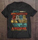 Since November 2006 12 Years Of Being Awesome Vintage Birthday T Shirt