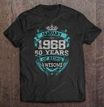 January 1968 50 Years Of Being Awesome 1968 50 years being awesome January 1968 T Shirt