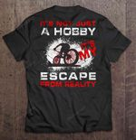 It's Not Just A Hobby It's My Escape From Reality BMX Rider Version Sport T Shirt