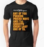 Every Last One of Ya T-Shirt movie Pulp Fiction Quentin Tarantino Quote Text Typography T Shirt