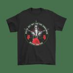 Death But Not For You Gunslinger Shirts Gunslinger Horror Stephen King The Dark Tower Writer T Shirt