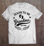 Soon To Be Grandma Est.2020 White Version Est 2020 Grandma Grandma 2020 T Shirt