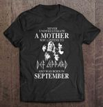 Never Underestimate A Mother Who Listens To Def Leppard And Was Born In September Rock Band T Shirt