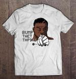 Bump Thet Thpike Sport T Shirt