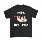 Animal Sloth Nope Not Today Shirts Animal Sloth T Shirt