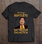Beerbongs Bentleys Battlestar Galactica Dwight Schrute Battlestar Galactica Beerbongs Bentleys Dwight Schrute The office T Shirt