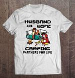 Husband And Wife Camping Partners For Life White Version Wife T Shirt