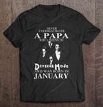 Never Underestimate A Papa Who Listens To Depeche Mode And Was Born In January Depeche Mode Electronic Band January PAPA T Shirt