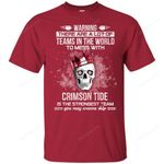 Alabama Crimson Tide Is The Strongest T Shirts bestfunnystore.com T Shirt