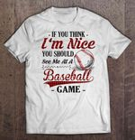 If You Think I'm Nice You Should See Me At A Baseball Game Plaid Version Sport T Shirt