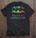 Proud To Be A Coordinator 's Wife Bubble Watercolor Version Wife T Shirt
