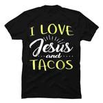 I Love Jesus And Tacos T Shirt Food Religion Humor Taco gmc_created Uncategorized T Shirt