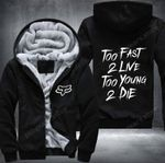Fox Racing Too Fast 2 Live Too Young 2 Die 2D Fleece Hoodie