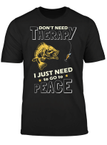 Don't Need Therapy I Just Need To Go To Peace