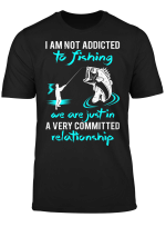 I Am Not Addicted To Fishing