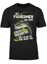 All Fishermen Except You And Me And I'm Not So Sure About You