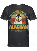 Love Dog Alaskan