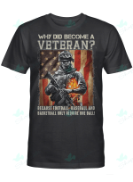 Why Did Become A Veteran