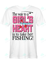 The Way To A Girl's Heart Is To Tale Her Fishing