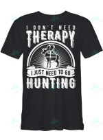 I don't need therapy I just need to go hunting