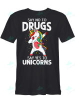 Unicorn - Say No To Drugs Say Yes To Unicorns