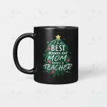 BEST KIND OF MOM RAISES A TEACHER