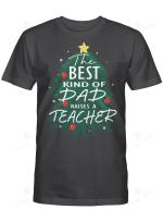 BEST KIND OF DAD RAISES A TEACHER