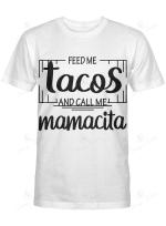 Feed me tacos and call me Mamacita
