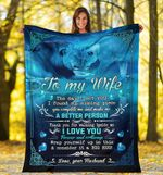 To My Wife - Lions A better person - Fleece Blanket C03