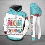 Two Titles Mom And Grandma Legging and Hoodie Set