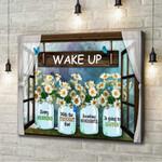 Daisy Wake Up Every Morning Canvas