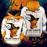 Orange Buckle Up Buttercup You Just Flipped My Witch Switch Hoodie - NH0921TD