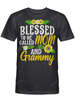 Blessed To Be Called Mom And Grammy