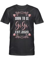 Soon To Be Gigi Est.2020