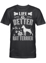 Life Is Better With A Rat Terrier