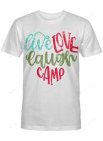 Live Love Laugh Camp