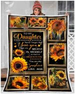 Sunflower To My Daughter I Believe In You GS-CL-DT1810 Sherpa Fleece Blanket
