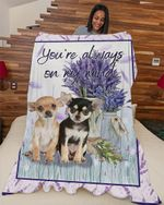 Chihuahuas are on my mind DTC0412743 Fleece Blanket