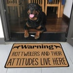 Rottweilers And Their Attitudes Live Here Doormat DHC04061181