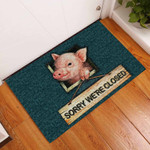 Sorry Were Closed Pig Doormat DHC0406414
