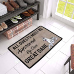 Aguests Must Be Approved By Our Harlequin Great Dane Doormat DHC04061195