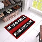 In This House No One Fights Alone Doormat DHC04061252