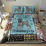 Schnauzer Dog Just A Girl Who Loves Schnauzer NI1004006YM Bedding Set