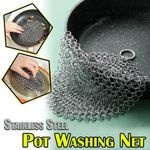 Stainless Steel Pot Washing Net