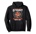 Why Do I Love Octopus - Cute Octopus Lover Pullover Hoodie, T-Shirt, Sweatshirt, Tank Top