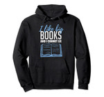 Book Lover Gift I Like Big Books And I Cannot Lie Pullover Hoodie, T-Shirt, Sweatshirt, Tank Top