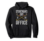 Day At The Office | Funny Stuntman Injury Gift Pullover Hoodie, T-Shirt, Sweatshirt, Tank Top
