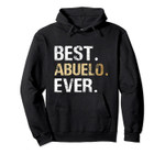 Abuelo Gift from Granddaughter Grandson Best Abuelo Pullover Hoodie, T-Shirt, Sweatshirt, Tank Top