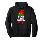 I'm The Funny Elf | Family Christmas Group Matching Pullover Hoodie, T-Shirt, Sweatshirt, Tank Top