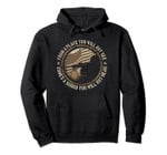 Sniper Military Sharpshooter Gift USA You Will Not See Hear Pullover Hoodie, T-Shirt, Sweatshirt, Tank Top